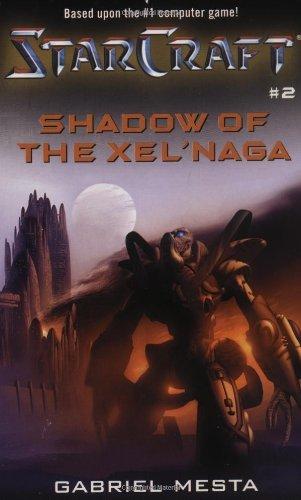 Shadow of the Xel'Naga (Starcraft) by Gabriel Mesta (2001-07-01)