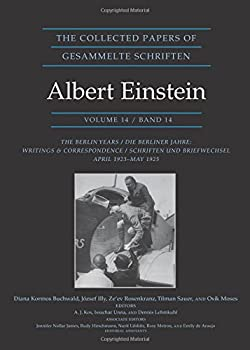 The Collected Papers of Albert Einstein 1: The Early Years 1879-1902