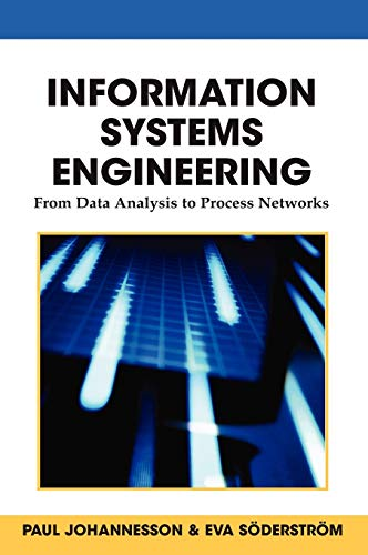 Information Systems Engineering: From Data Analysis to Process Networks