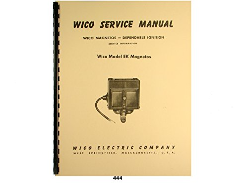 Wico Service & Parts Manual for Type EK Magneto