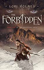The Forbidden: Book 1 of The Ancestors Saga, A Fantasy Romance Series