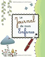 Le journal de mon enfance (French Edition)