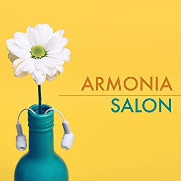 Armonia Salon - Música para Sanacion Espiritual, Canciones Relajantes para Sanar el Alma