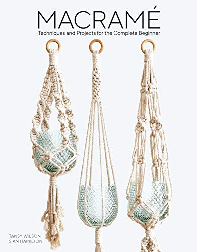 Macrame: 11 projects to make including dreamcatchers, wall hangings, plant holders and clutch bag