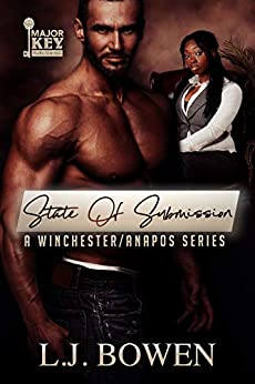 State of Submission: A Winchester/Anapos Series by [L.J. Bowen, Good Reid's Editing Services]