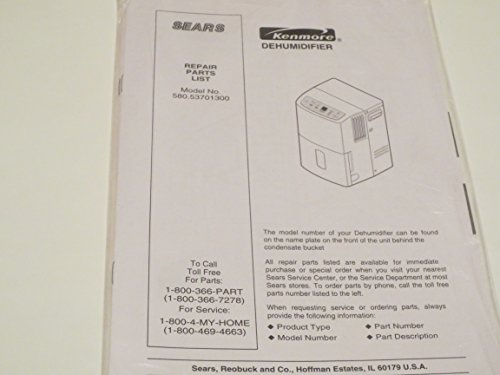 Sears Kenmore Dehumidifier Repair Parts List Model No. 580.53701300 and Owner's Manual