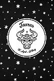 Taurus: Taurus Zodiac Notebook 20 April - 21 May I Horoscope Journal I Taurus Astrology Journal to write in