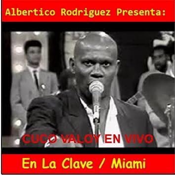 Concierto en Vivo en la Clave Miami (En Vivo)
