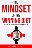The Mindset of the Winning Diet