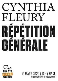 Répétition générale par Cynthia Fleury