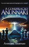A Conspiração Anunnaki: Olho de Hórus (Portuguese Edition)