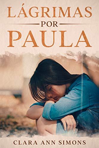 Lágrimas por Paula de Clara Ann Simons