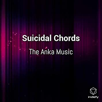 Suicidal Chords