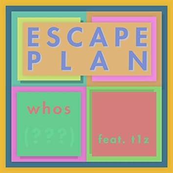 Escape Plan (feat. t1z)