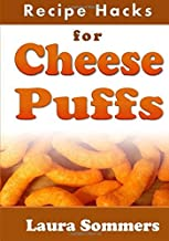 Recipe Hacks for Cheese Puffs
