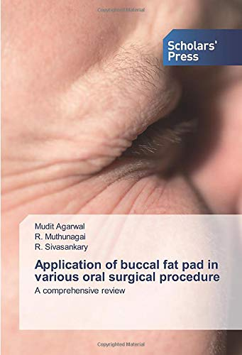 Application of buccal fat pad in various oral surgical procedure: A comprehensive review