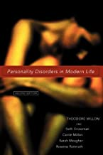 Personality Disorders in Modern Life by Millon, Theodore Published by Wiley 2nd (second) edition (2004) Hardcover