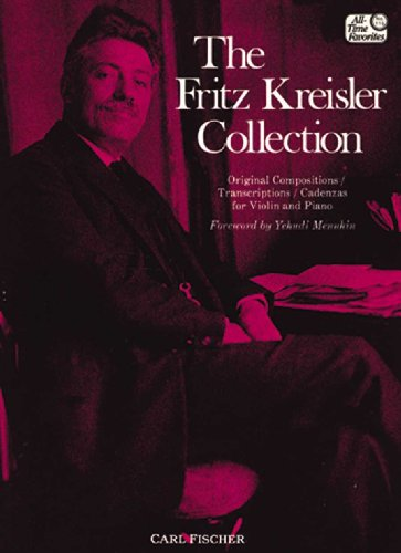 The Fritz Kreisler Collection, Vol. 1