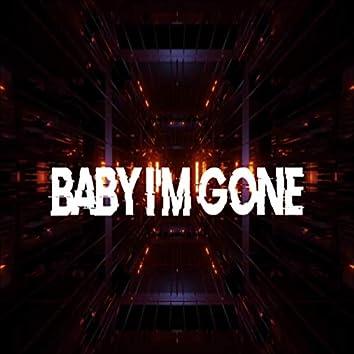 Baby I'm Gone