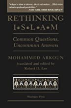 Rethinking Islam: Common Questions, Uncommon Answers by Mohammed Arkoun (1994-07-04)