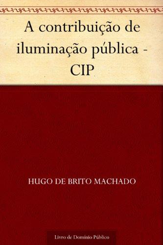 A contribuição de iluminação pública - CIP
