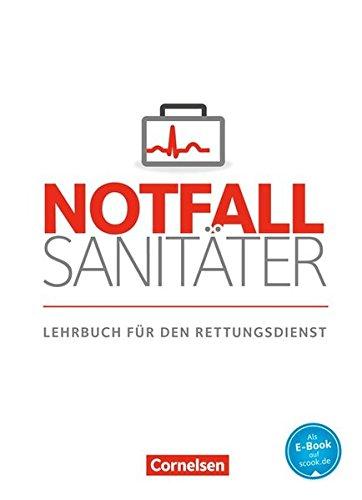 Notfallsanitäter: Lehrbuch für den Rettungsdienst: Fachbuch (Notfallsanitäter / Rettungsdienst)