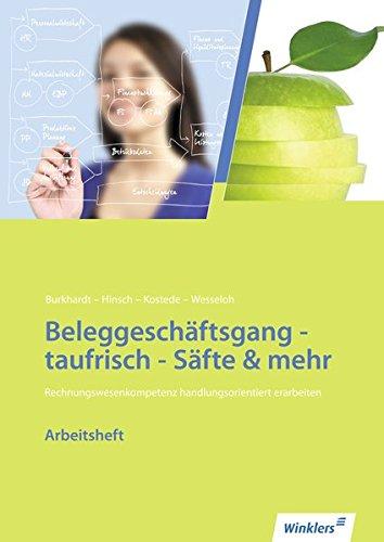 Neues Rechnungswesen - Beleggeschäftsgang  taufrisch – Säfte & mehr: Arbeitsheft