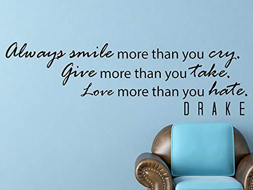 Dozili Drake Quote Inspirationele muursticker typografie thuis decoratie altijd glimlach meer dan je huilen 42x13 inch