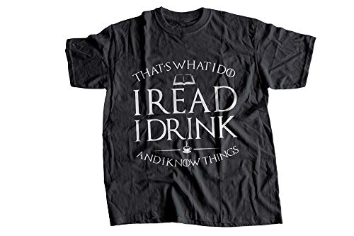 Book That's What I Do I Read I Drink and I Know Things Tshirt, Long Sleeve, Hoodie-1. Tshirt 2