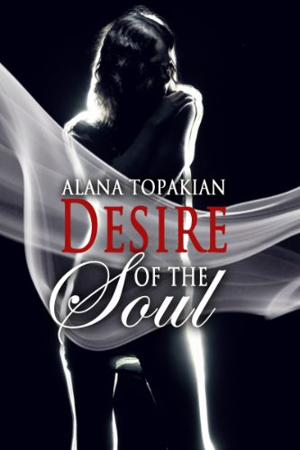 Book: Desire of the Soul by Alana Topakian