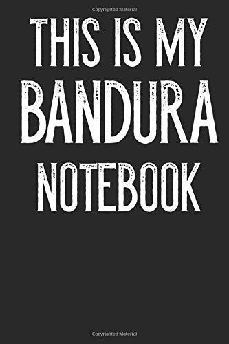 This Is My Bandura Notebook