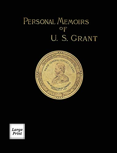 Compare Textbook Prices for Personal Memoirs of U.S. Grant Volume 2/2: Large Print Edition River Moor Books Large Print Editions  ISBN 9781582188584 by Grant, Ulysses S.