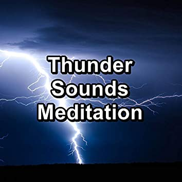 Thunder Sounds Meditation