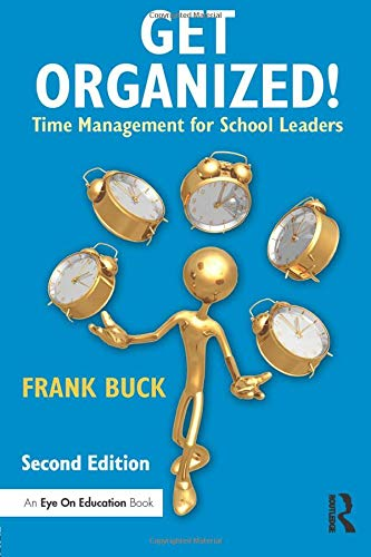 Compare Textbook Prices for Get Organized! Eye on Education 2 Edition ISBN 9781138852709 by Buck, Frank