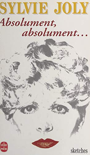 Absolument, absolument (French Edition)