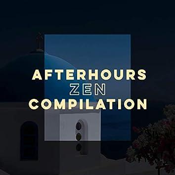 Afterhours Zen Compilation