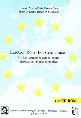 EuroComRom - Los siete tamices: Un fácil aprendizaje de la lectura en todas las lenguas románicas