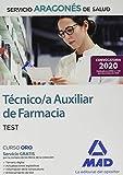 Técnico/a Auxiliar de Farmacia del Servicio Aragonés de Salud (SALUD-Aragón). Test