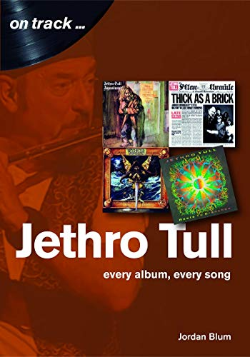 Jethro Tull: Every album, every song