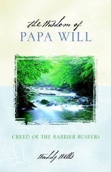 The Wisdom of Papa Will