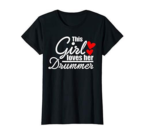 Damen Girl Loves Drummer Schlagzeug Musikband Schlagzeuger Drumset T-Shirt