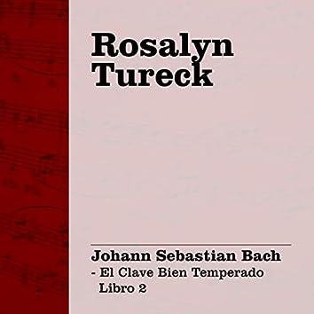 Bach: El Clave Bien Temperado Libro 2