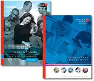 Heartsaver(R) And Family & Friends(TM) Instructor's Manual Set