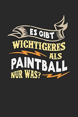 Es gibt wichtigeres als Paintball nur was?: Notizbuch A5 gepunktet (dotgrid) 120 Seiten, Notizheft / Tagebuch / Reise Journal, perfektes Geschenk für Paintball Spieler