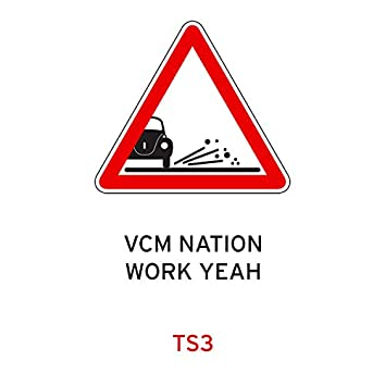 Vcm Nation / Work Yeah
