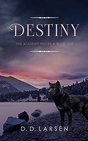 Destiny (The Academy Series Book 1)