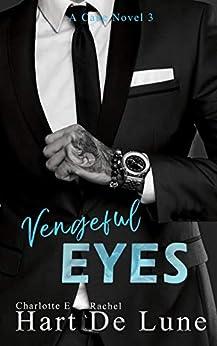 Vengeful Eyes (A Cane Novel Book 3) by [Charlotte E Hart, Rachel De Lune]