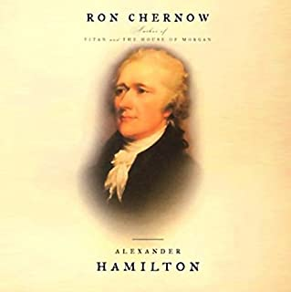 Alexander Hamilton                   Written by:                                                                                                                                 Ron Chernow                               Narrated by:                                                                                                                                 Scott Brick                      Length: 35 hrs and 58 mins     1 rating     Overall 5.0
