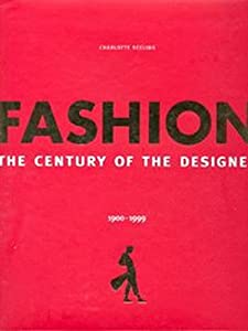 Free Download Fashion The Century Of The Designer English By Charlotte Seeling Ebook Be3 Free Ebook Pdf Download Read Online