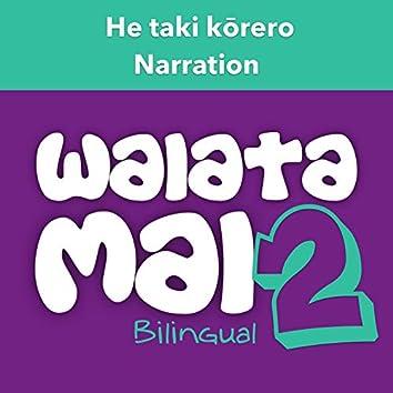 Waiata Mai 2 - He Taki Kōrero (Narration - Bilingual)